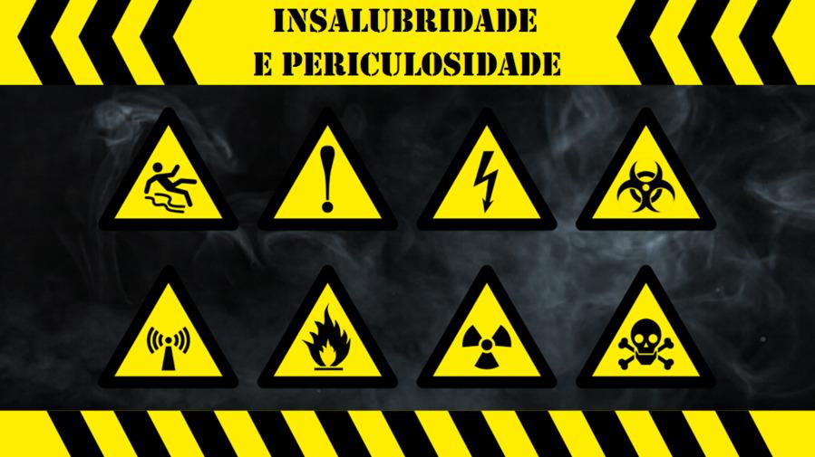 Insalubridade e periculosidade